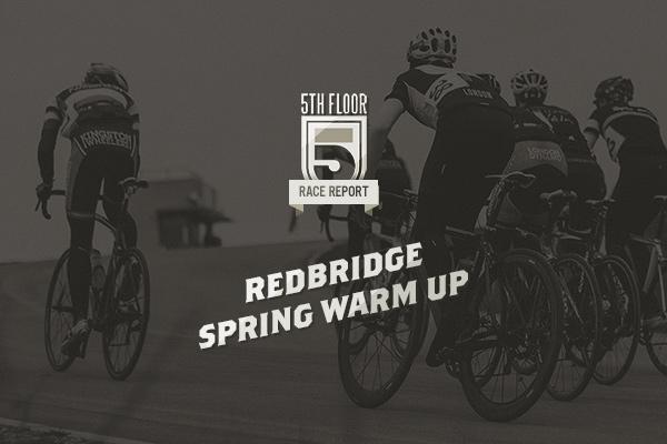 Race Report — Redbridge Spring Warmups